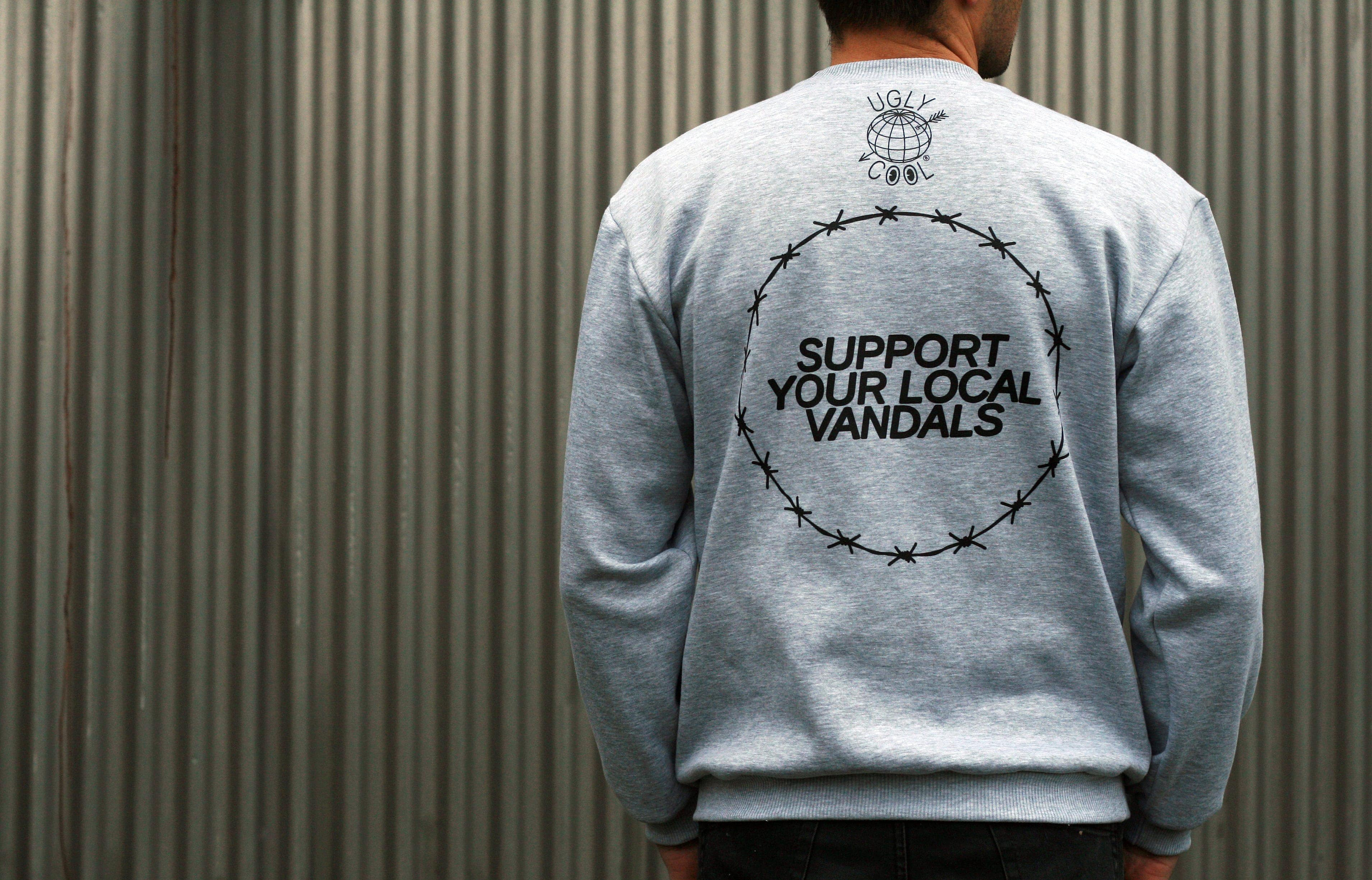 "UglyCool Sweatshirts ""Support Your Local Vandals."""